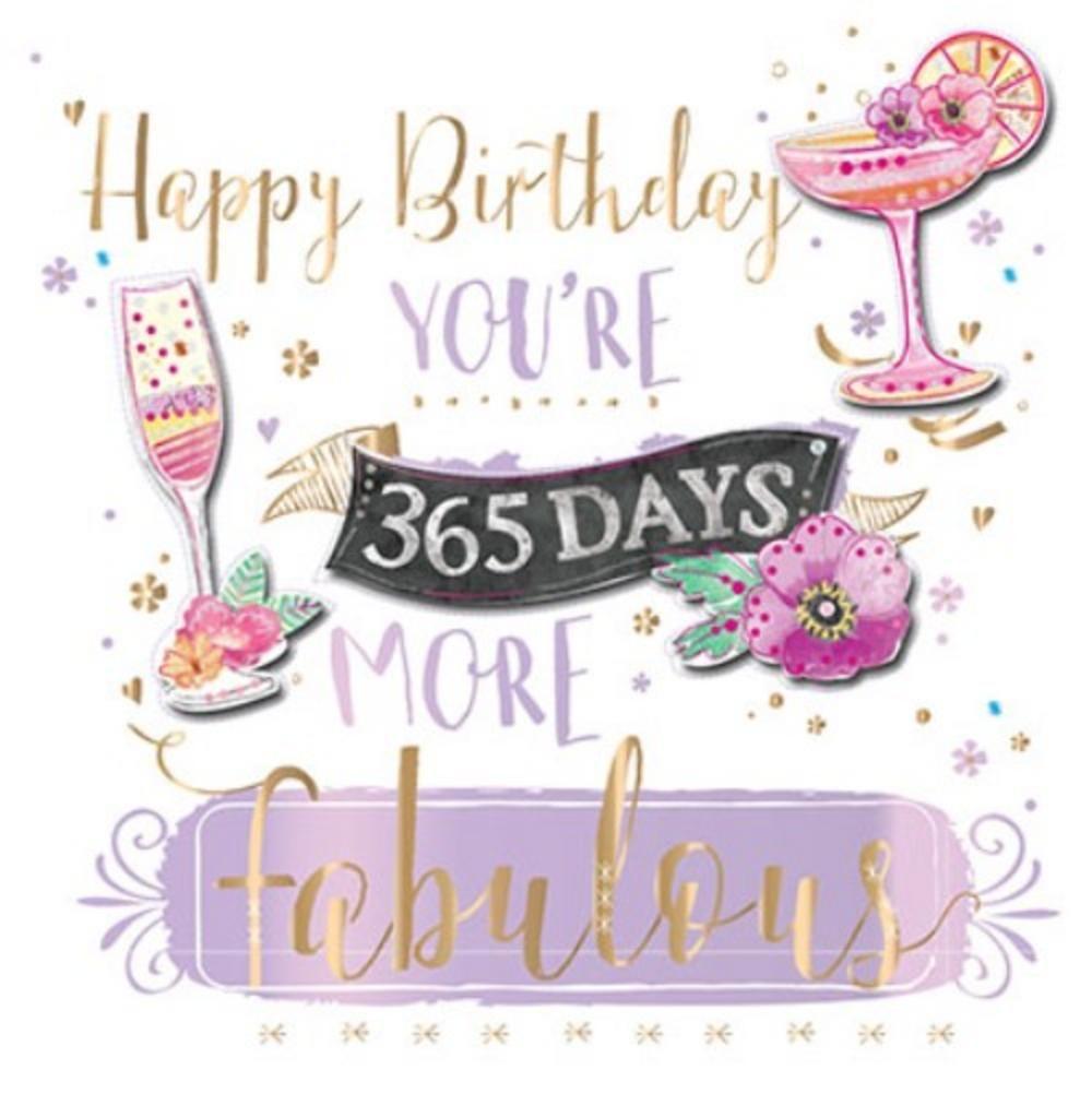 365 Days More Fabulous Birthday Handmade Greeting Card