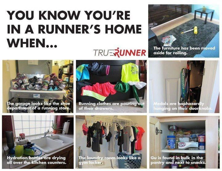 You know you're in a runner's home