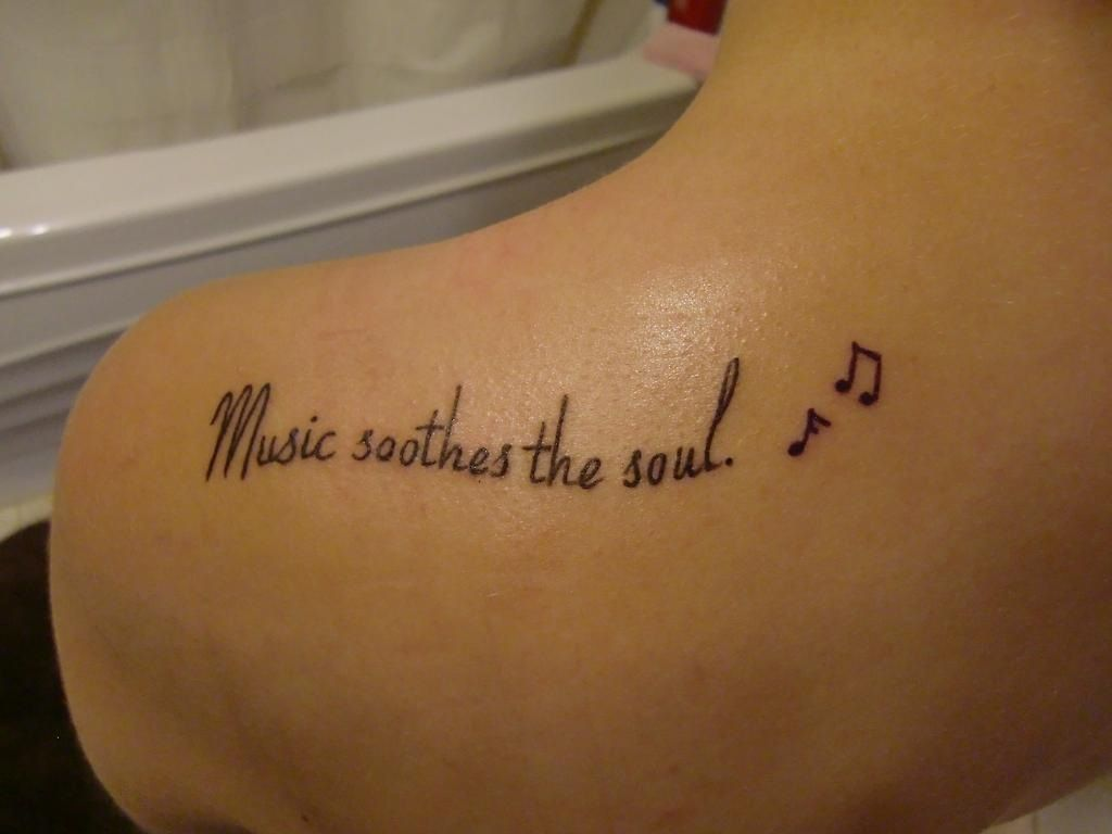 music soothes the #soul - #quote #life #tattoo #inked ...