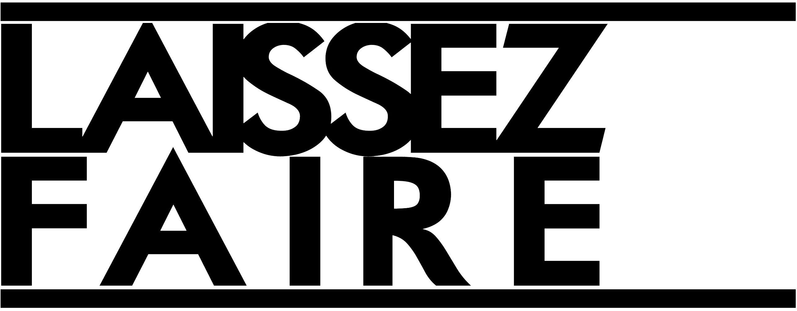 Laissez-Faire – Economics & Entrepreneurs
