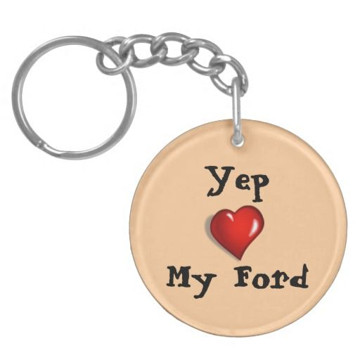 Yep Love My Ford (With Images)