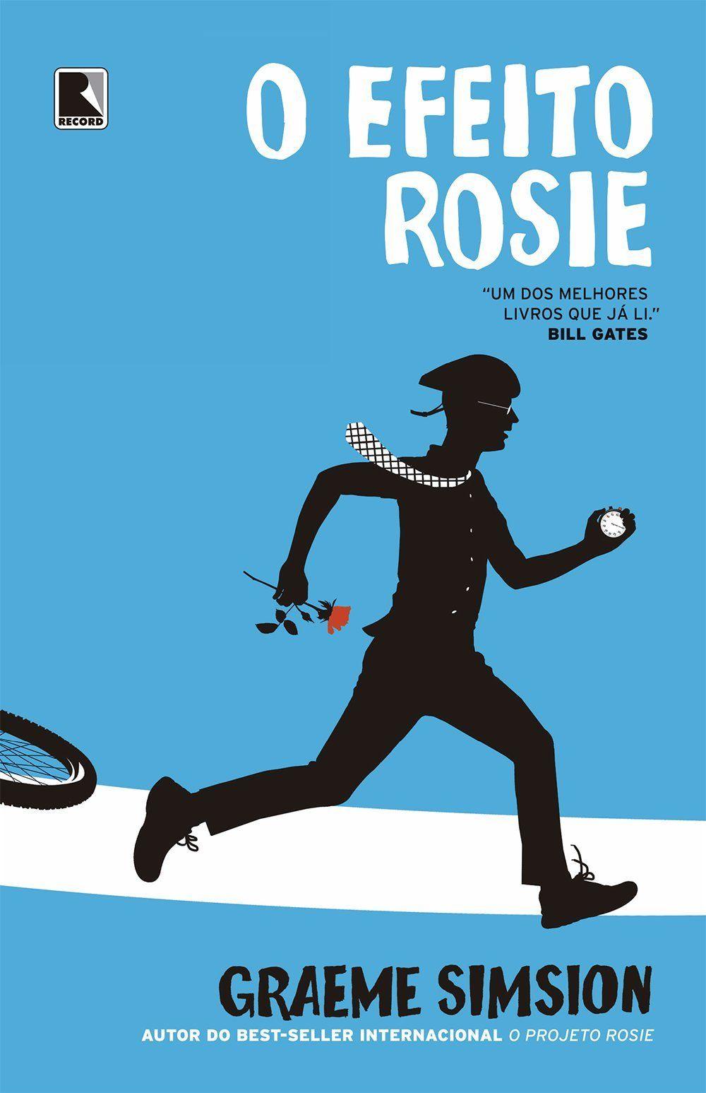 O Efeito Rosie (The Rosie Effect ) - Graeme Simsion - #Resenha   OBLOGDAMARI.COM