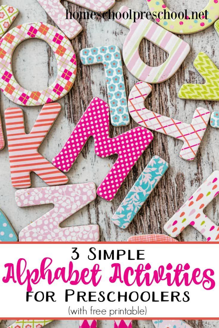 3 Simple Alphabet Activities For Preschoolers W Printables
