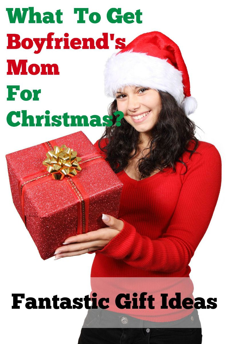 what to get boyfriends mom for christmas