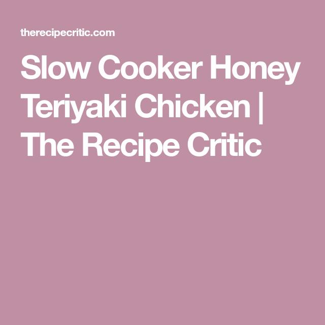Slow Cooker Honey Teriyaki Chicken | The Recipe Critic