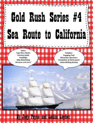 Gold+Rush+Series+#4+ Sea+Route+to+California+from