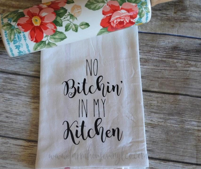 Photo of No Bitchin' In My Kitchen Towel – Aqua