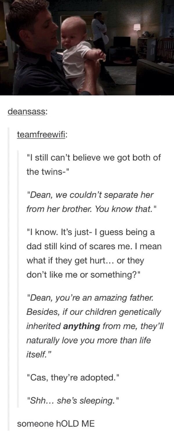 Dean's best qaulity is the way his good with kids