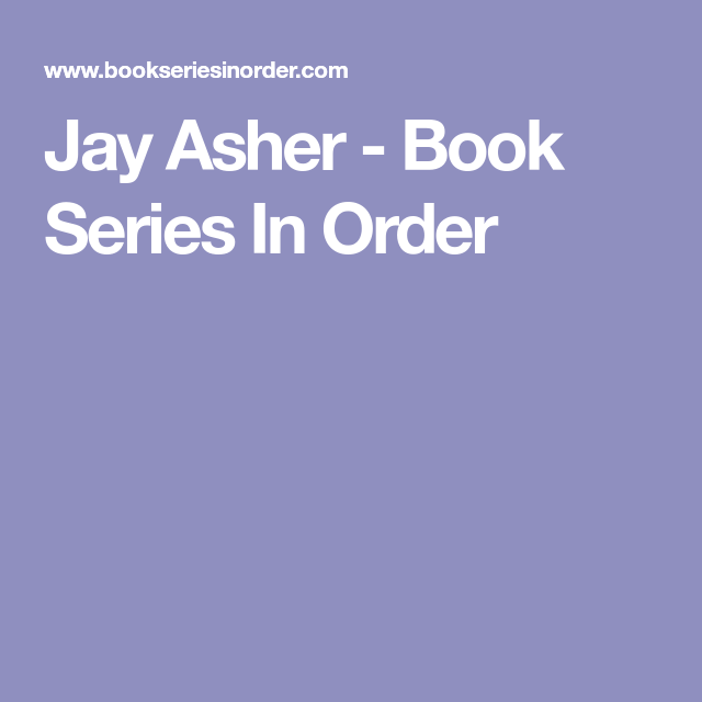 Jay Asher - Book Series In Order