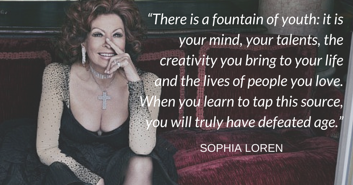 This Sophia Loren quote is inspiring!