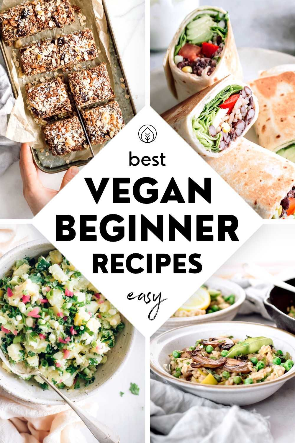Quick Simple Vegan Recipes For Beginners And Busy People In 2020 Vegan Recipes Easy Plant Based Recipes Dinner Vegan Recipes Beginner