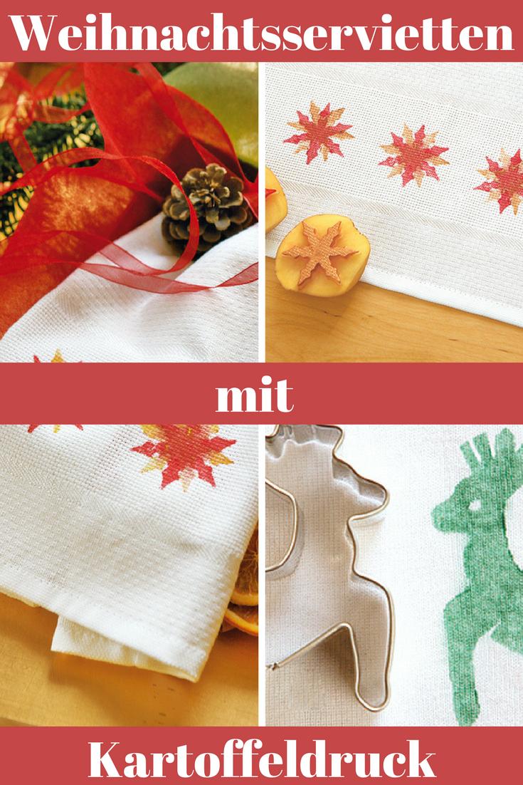 Weihnachtsservietten basteln   Kartoffeldruck, Weihnachtsessen und ...