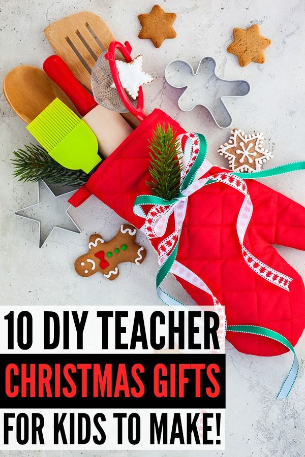 Looking for the perfect DIY teacher Christmas gifts to make with your  little ones? We've got you covered. We've rounded up 15 simple and easy  (and cheap!) ... - 15 DIY Teacher Christmas Gifts Gifts Teacher Christmas Gifts