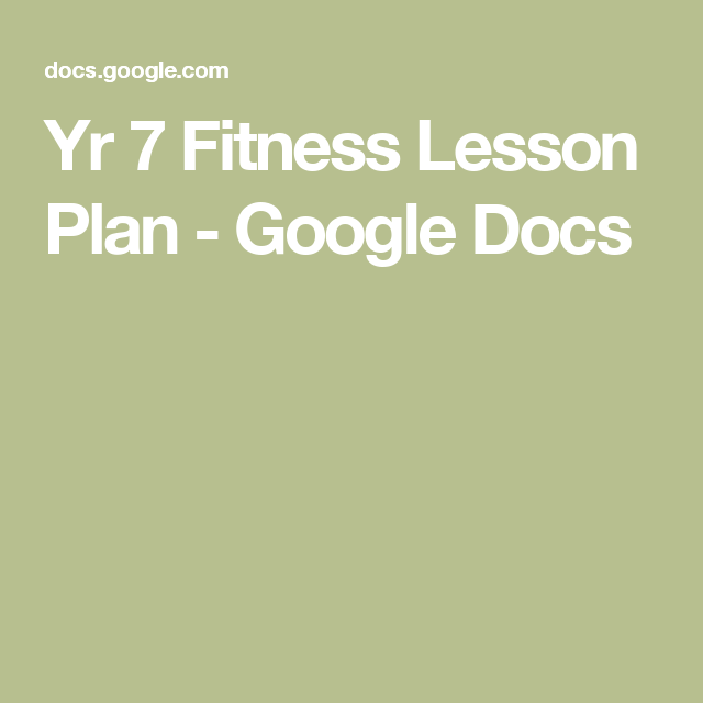 Yr 7 Fitness Lesson Plan - Google Docs