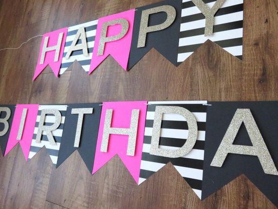 Kate Spade Party Theme Happy Birthday Banner Pink Gold Black White Birthday Deco Kate Spade Party Theme Kate Spade Party Kate Spade Birthday Party