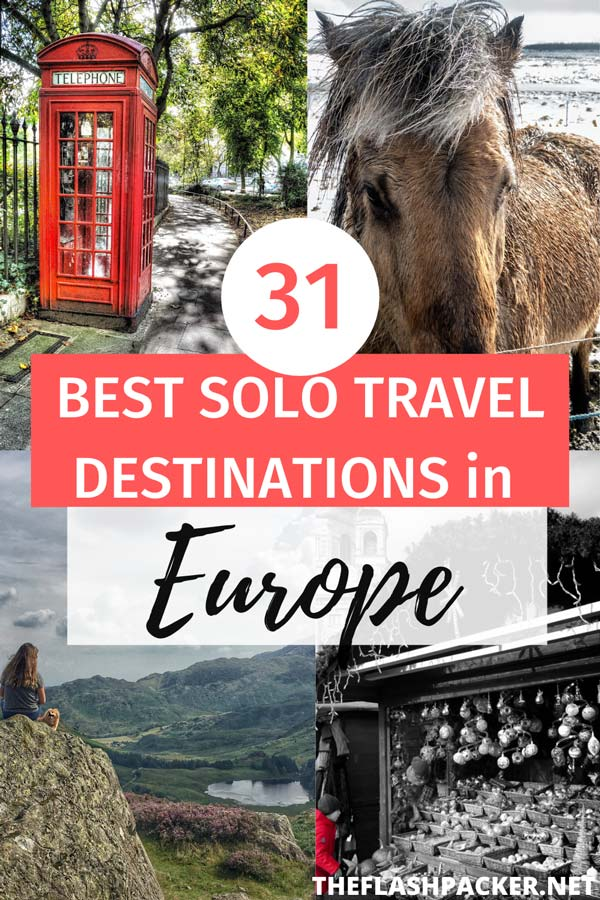 Pick the best places to travel alone in Europe! Here are the best solo travel destinations in Europe as voted for by top travel bloggers! | solo female travel destinations Europe | solo travel destinations female | best female travel destinations | travel inspiration  #TheFlashpacker #solotravel