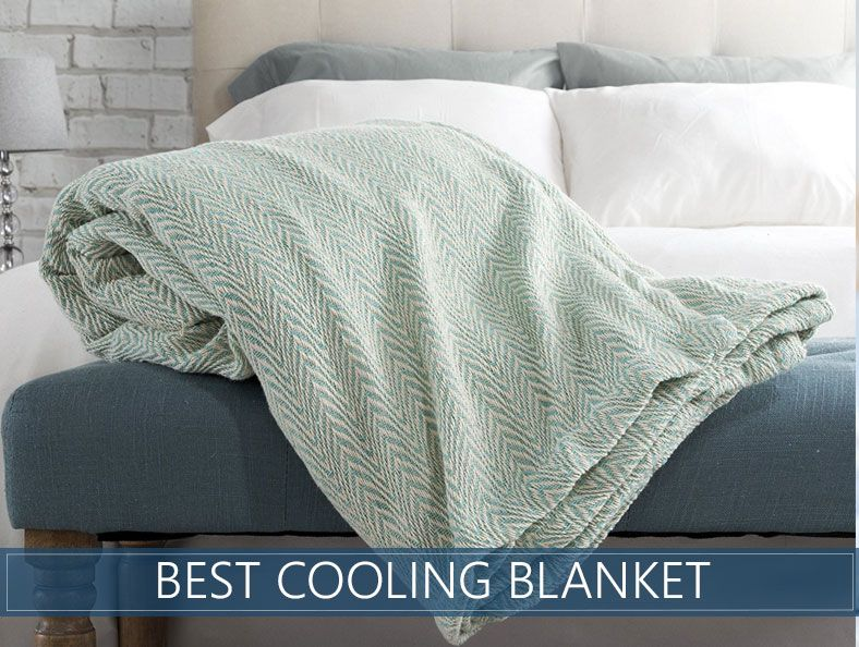 Best Cooling Blanket Comforter For Summer 2020 Review Guide