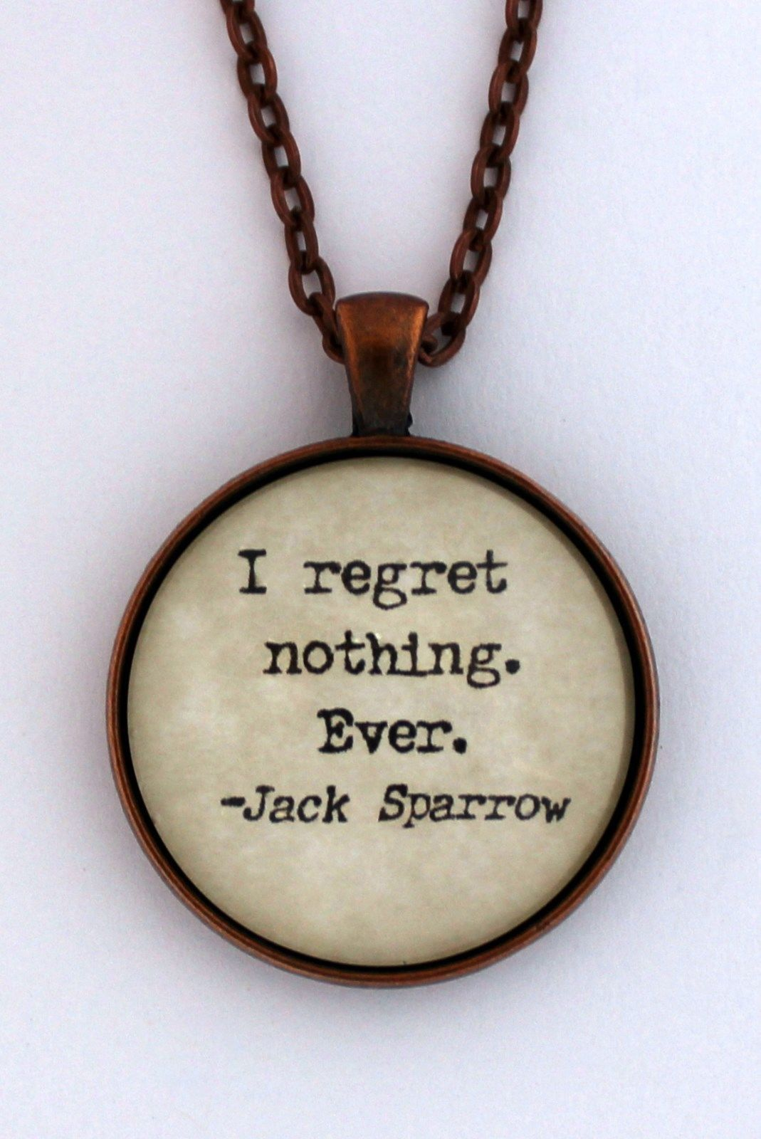 I Regret Nothing Ever Jack Sparrow Pirates Caribbean Quote Pendant Necklace Caribbean Quote Jack Sparrow Pirates Of The Caribbean