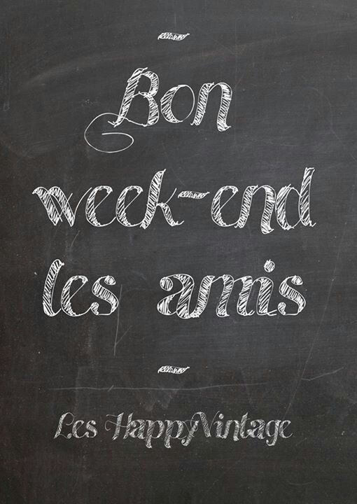 Bon Week End Les Amis Ending Quotes Message Quotes Wise Quotes
