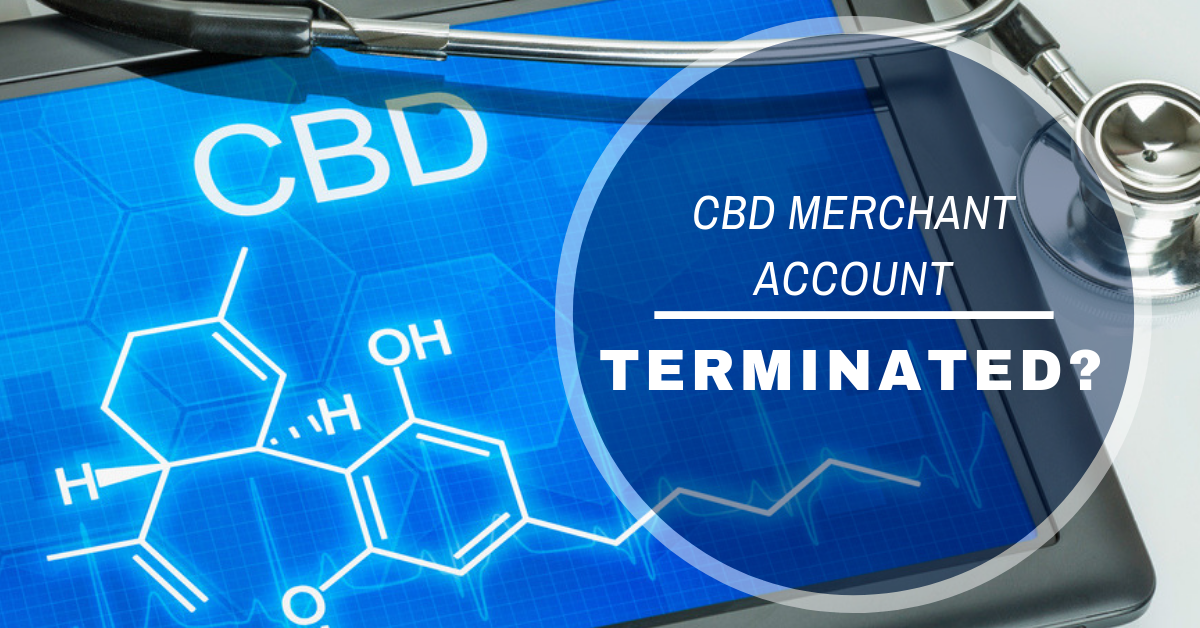 Are you having problems with your current CBD merchant