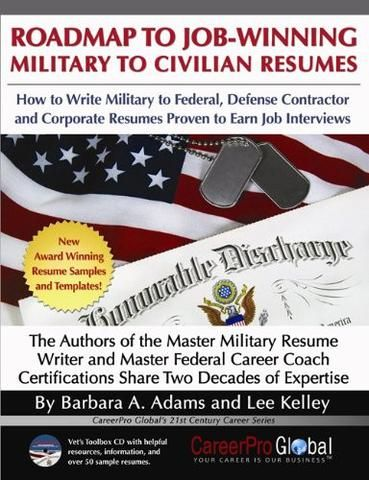 Roadmap to Job-Winning Military to Civilian Resumes (Careerpro - resume coach