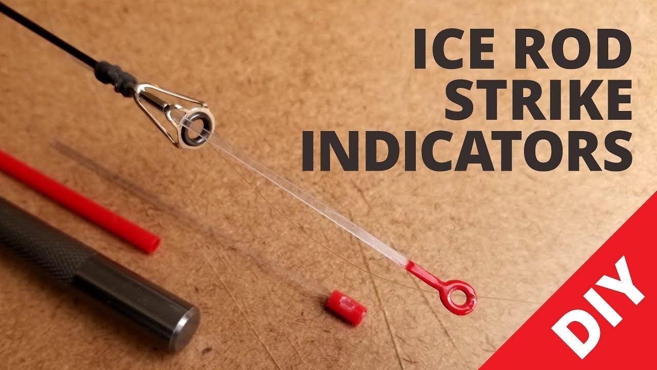Homemade Ice Rod Strike Indicators Diy Fishing Tackle Fishing