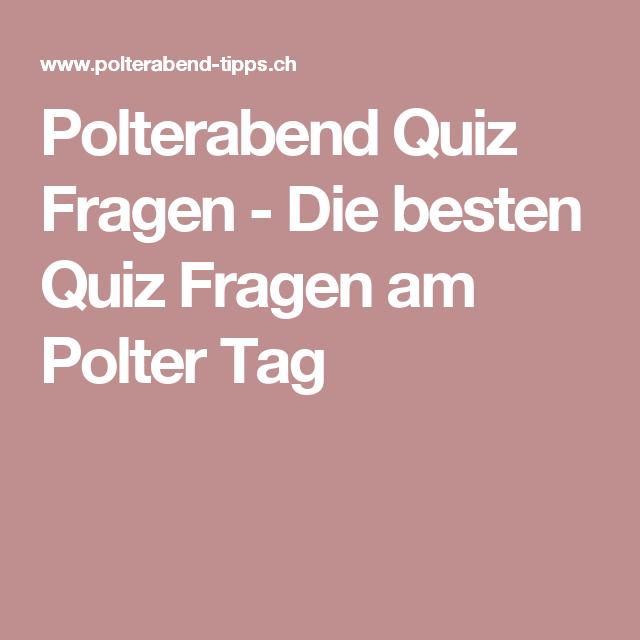 Polterabend Quiz Fragen Die Besten Quiz Fragen Am Polter Tag Polterabend Quiz Trauzeugin Ideen
