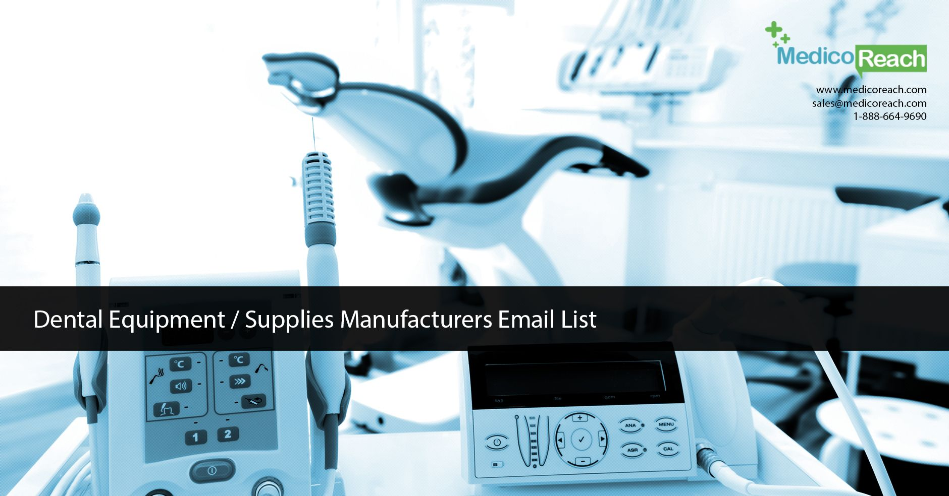 Dental Equipment Manufacturers in the USA Email List