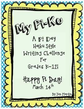 My Pi Ku A Pi Day Writing Challenge For K 12 Writing Challenge Pi Day Writing