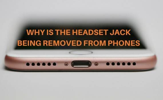 Why Is The Headset Jack Being Removed From Phones   Phone