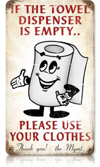 Towel Toilet Paper Dispenser 8 X 14 Vintage Metal Sign | Man Cave Kingdom    $32.00