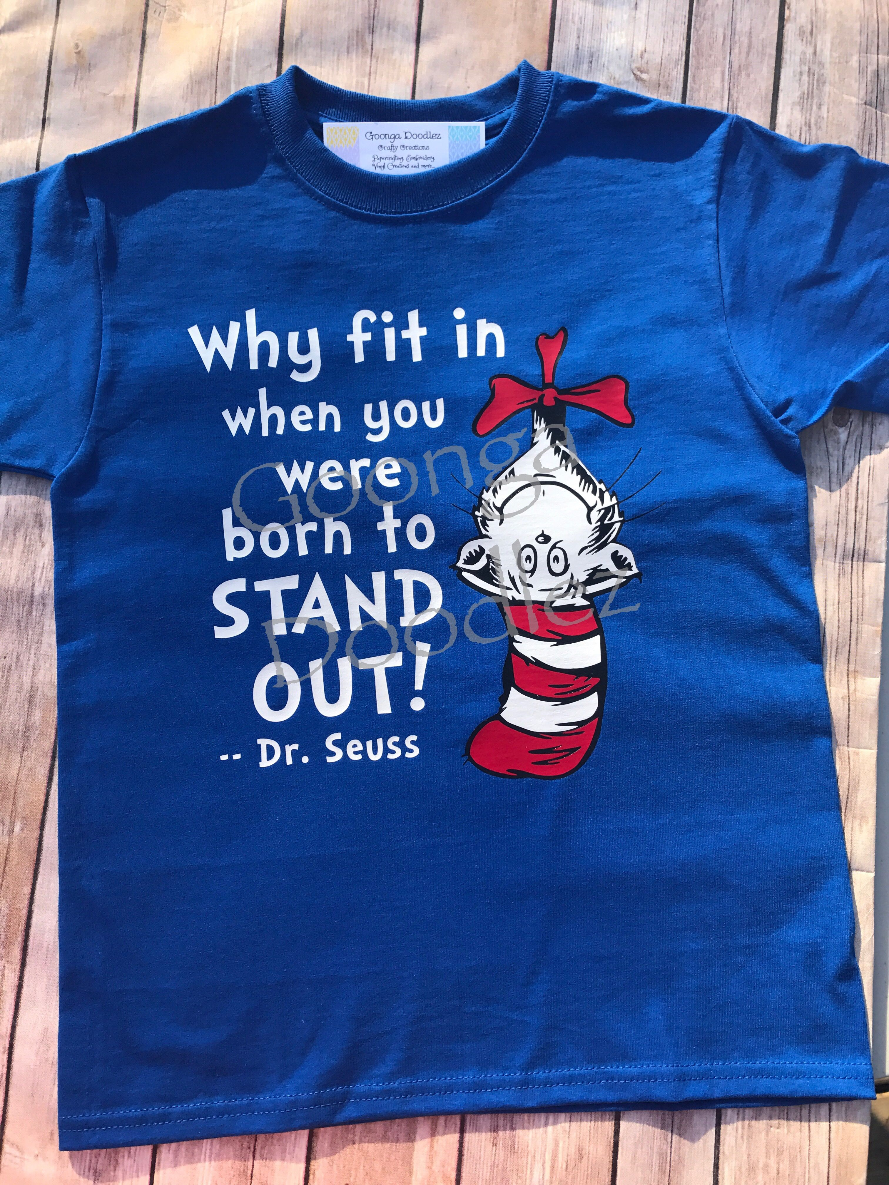 Dr seuss why fit in when you were born to stand out