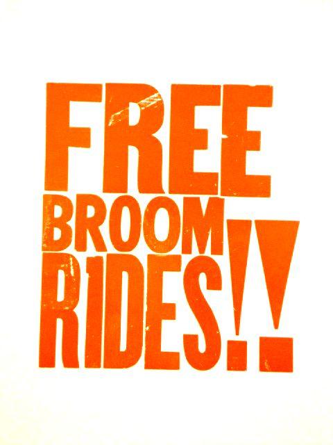 Free Broom Rides!!
