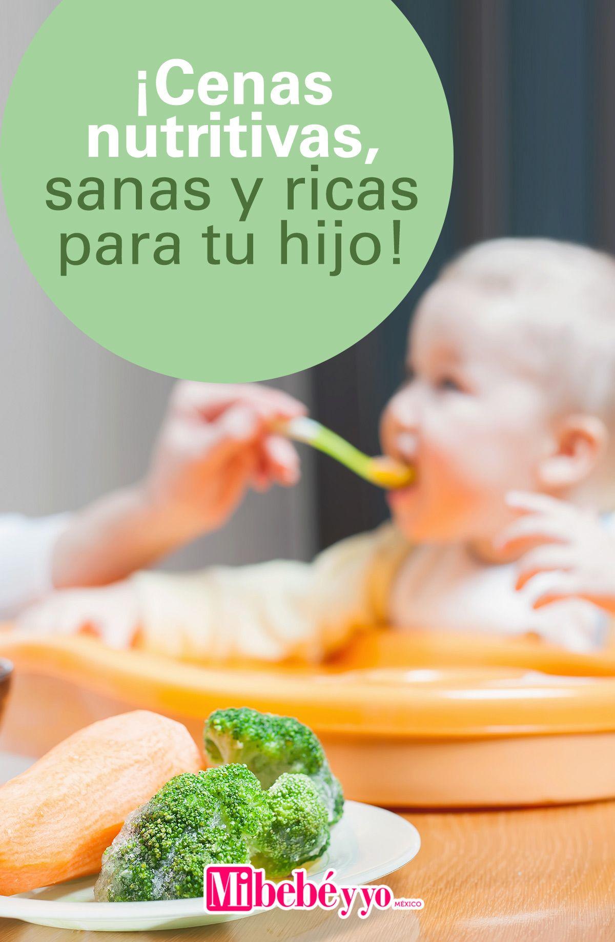 Cenas Nutritivas Sanas Y Ricas Para Tu Hijo Cenas Nutritivas Comida Nutritiva Para Niños Cenas Nutritivas Para Niños