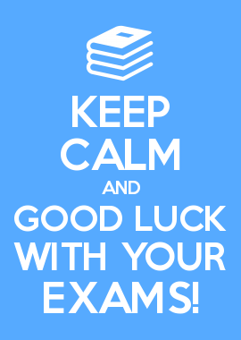 Keep Calm And Good Luck With Your Exams Gesegdes Pinterest