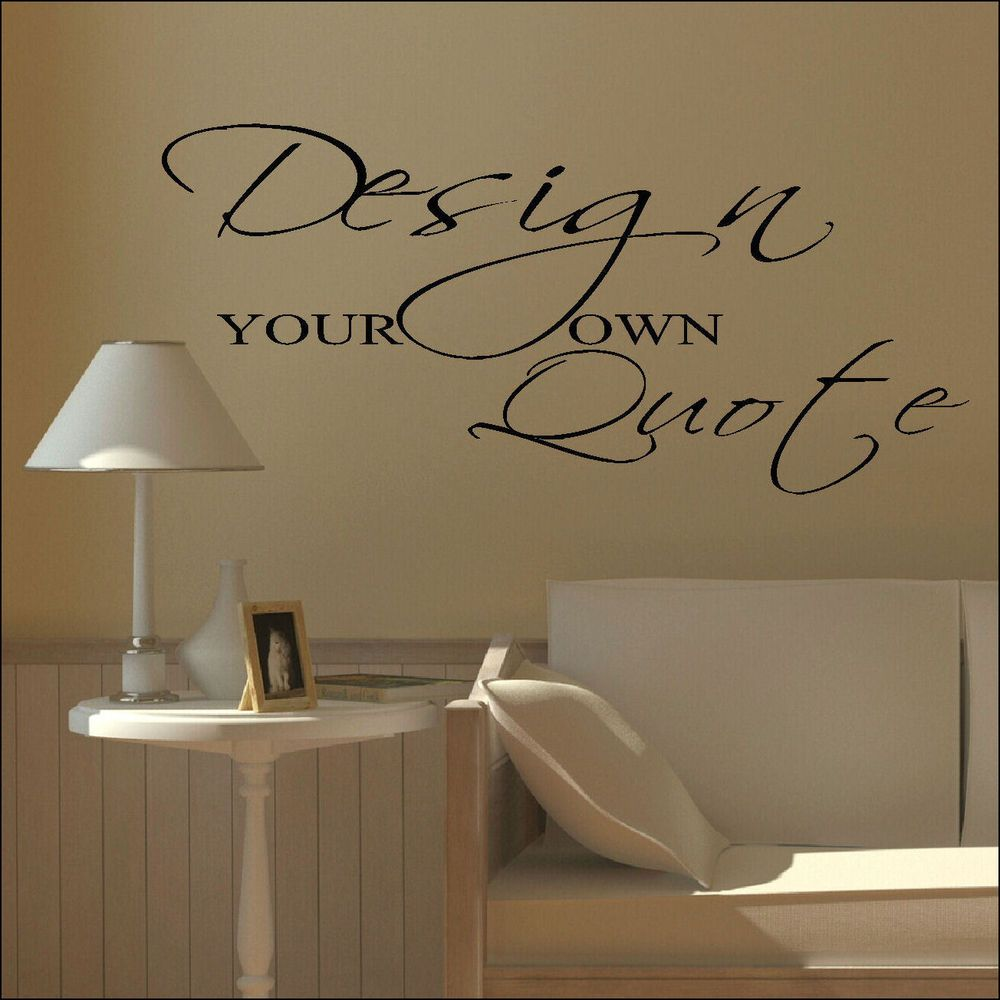 Large Design Your Own Custom Wall Sticker Quote Bespoke Transfer Vinyl Decal