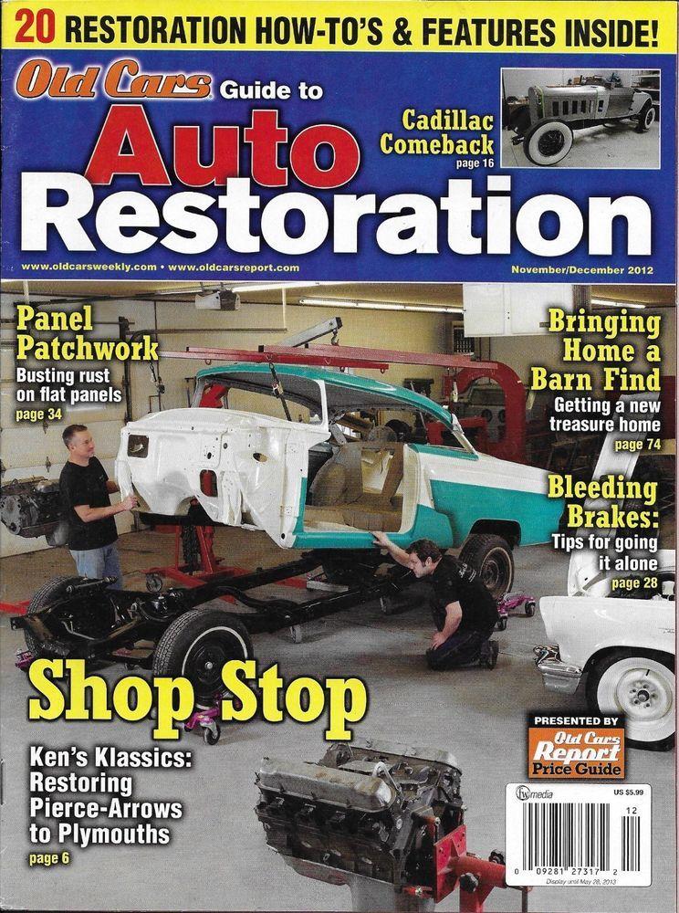 Old Cars Guide Auto Restoration magazine Barn find Brakes Pierce ...