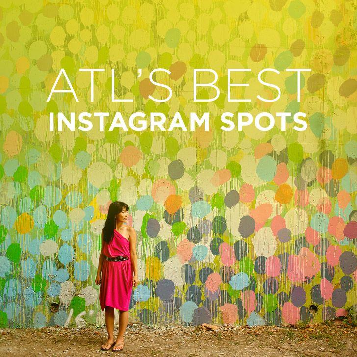 25 Most Popular Instagram Spots In Atlanta