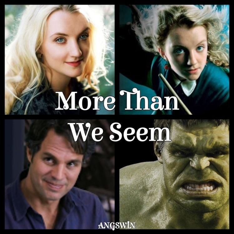 More Than We Seem By Angswin Bruce Banner Hulk Luna Lovegood Rating T Summary Two Unusual People Accident Bruce Banner Hulk Bruce Banner Cool Eyes