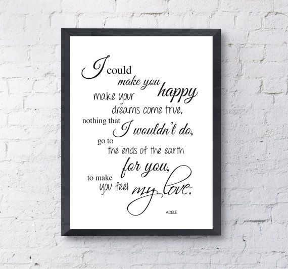 I Could Make You Happy Adele Lyrics Quote Print Make Your