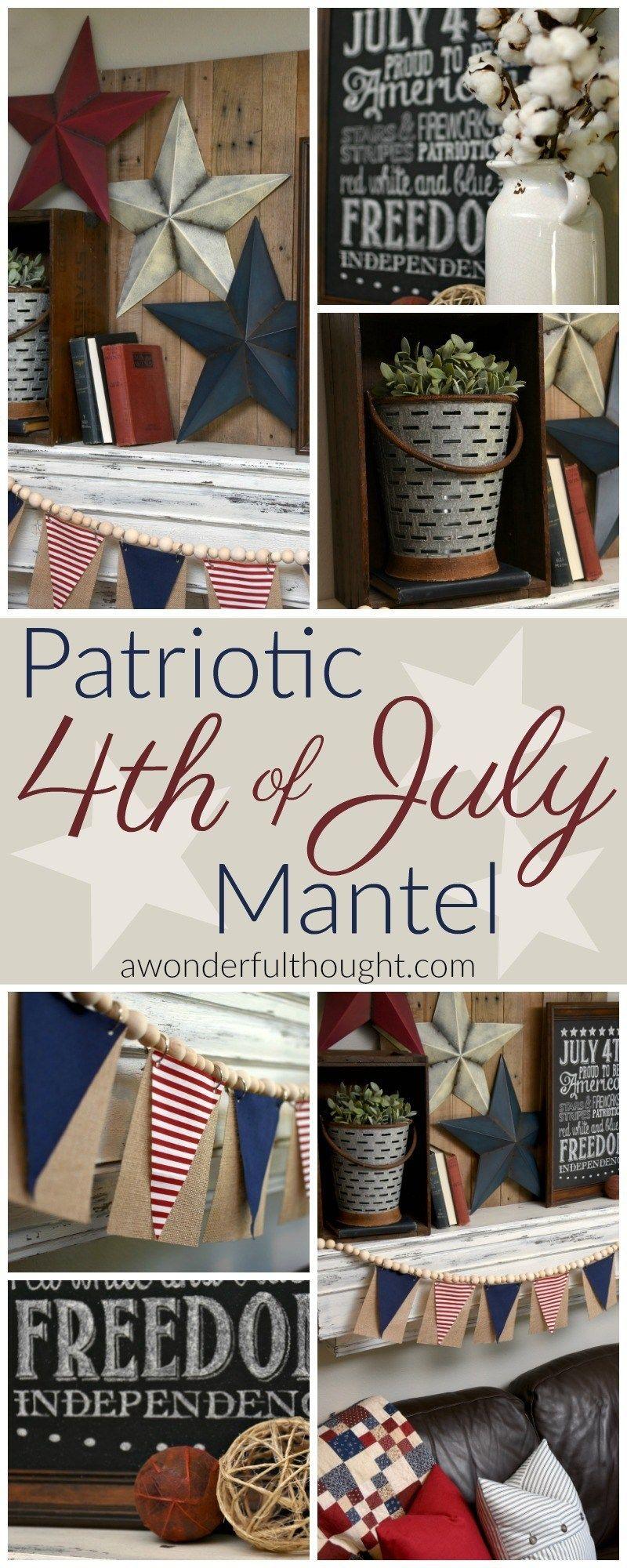 Patriotic 4th of July Mantel #holidaysinjuly
