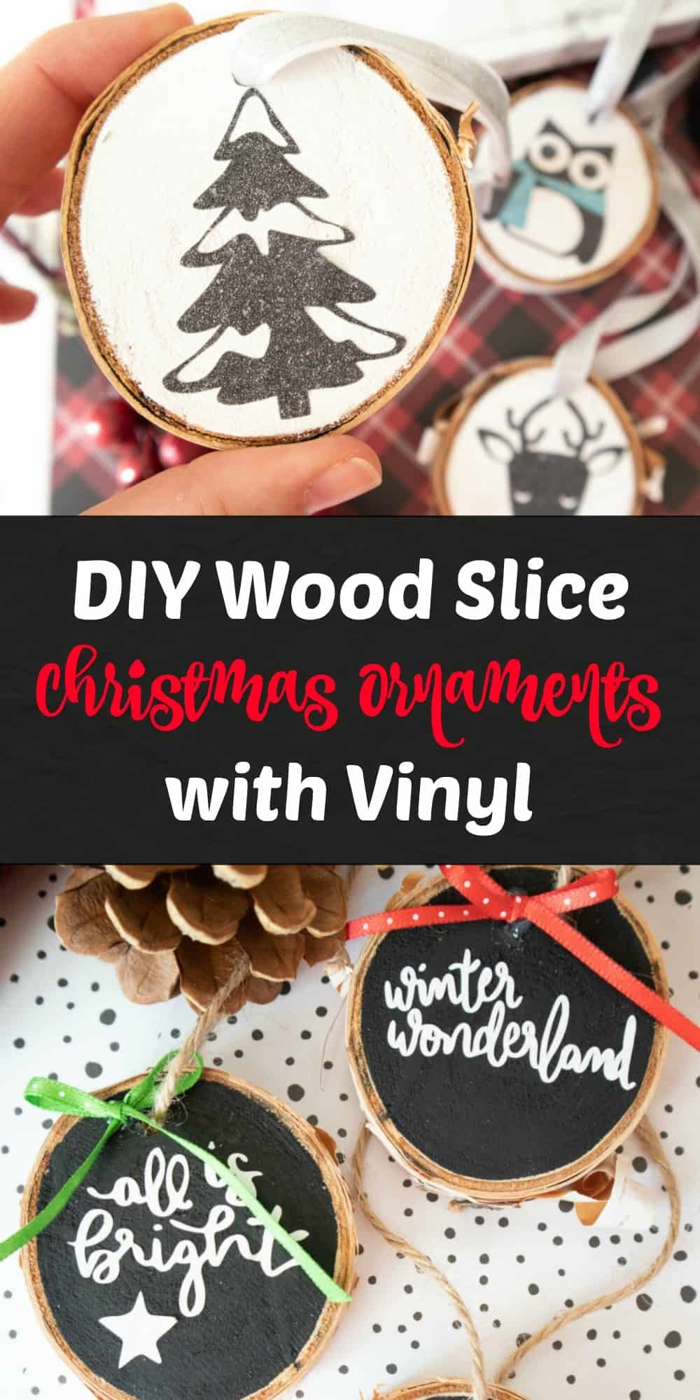 How to Make Wood Slice Ornaments with Vinyl in 2020 Easy