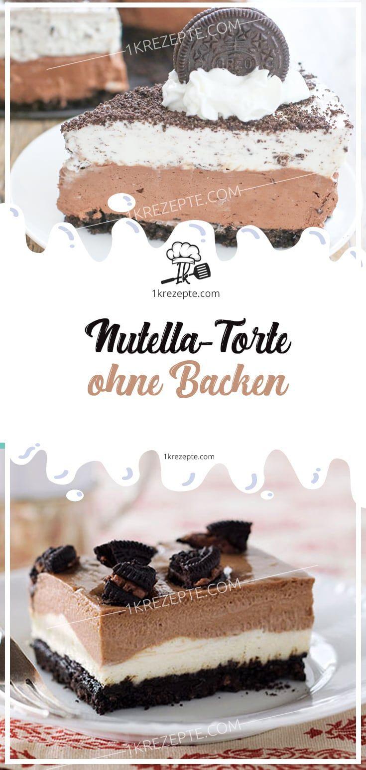 Nutella Torte Ohne Backen Schnelletortenrezepte Nutella Cake Nutella Torte Nutella