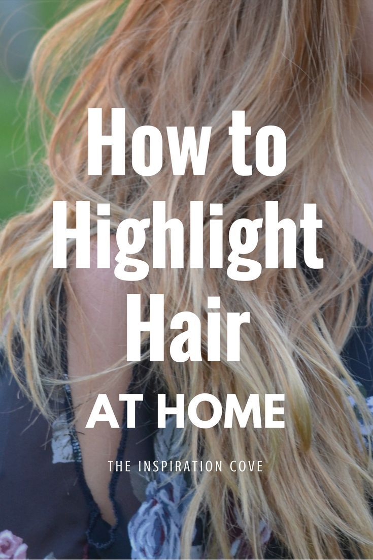 Highlight Hair At Home How I Do My Own Highlights At Home Boss