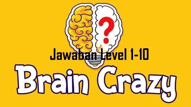 Kunci Jawaban Brain Crazy Terbaru Level 1 10 Pengikut Otak Bahasa