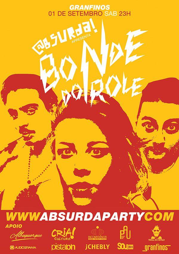 2012 - Absurda com Bonde do Role - Granfinos on Behance