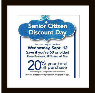 Jo Ann Fabric Craft Stores 20 Off Senior Discount Day Senior