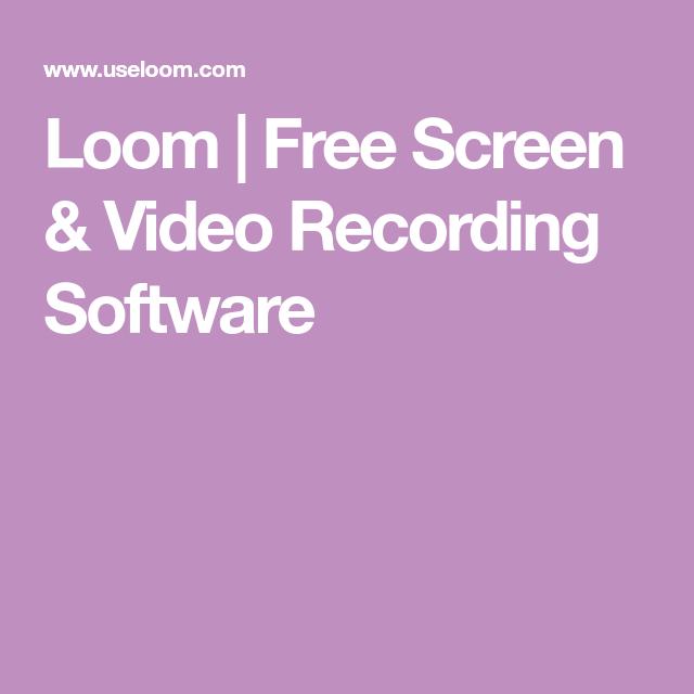 Loom Free Screen & Video Recording Software Screen