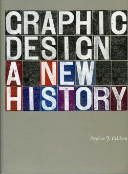 Graphic Design: A New History  This exciting new history of graphic design explores its evolution from the late 19th century to the present day. Organized chronologically, the book illuminates the dynamic relationship between design and manufacturing as well as the roles of technology, social change, and commercial forces on the course of design history.