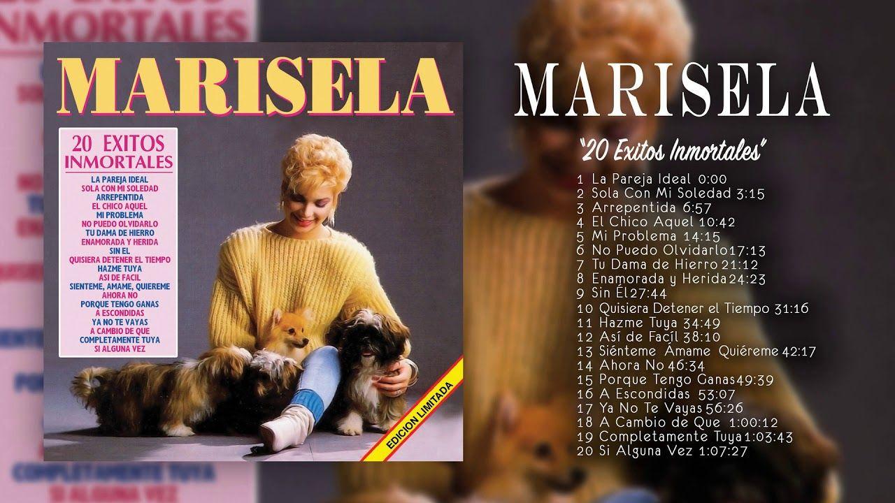 Marisela - 20 Exitos Inmortales (Disco Completo) | Exito, Canciones, Disco